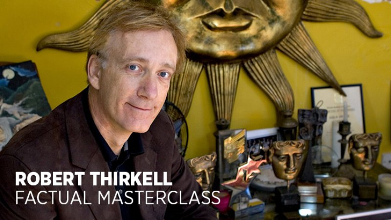 AFTRS Robert Thirkell Factual Masterclass and more
