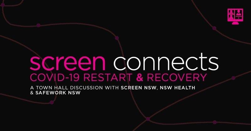 Screen NSW COVID-19 Town Hall Meeting