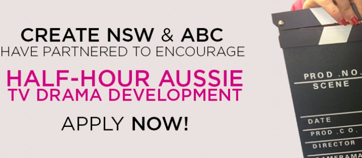 Create NSW & ABC partner to encourage  half-hour Aussie TV drama development