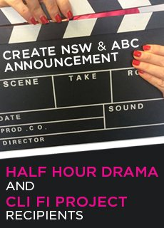 Create NSW and ABC announce Half Hour Drama masterclass attendees and Cli-Fi projects for development